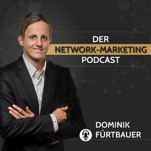 Der Network Marketing Podcast mit Dominik Fürtbauer by Dominik Fürtbauer