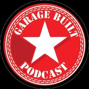 Garage Built Podcast by Jason Hallman