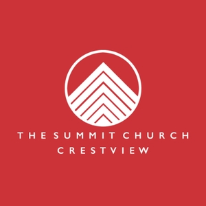 The Summit Church Podcast - Crestview by Pastor Jason Townsend