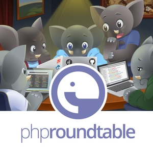 The PHP Roundtable by PHP Roundtable