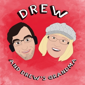 Drew and Drew's Grandma by Drew Monson