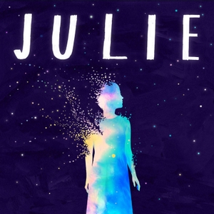 Julie: The Unwinding of the Miracle by Pineapple Street Media