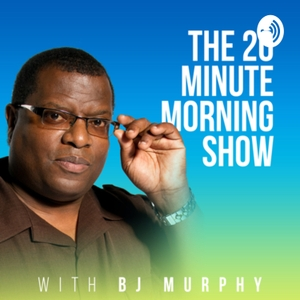 20 Minute Morning Show by 20 Minute Morning Show