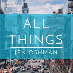 All Things by Jen Oshman