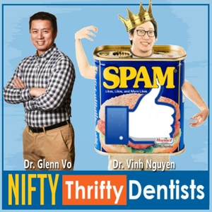 The Nifty Thrifty Dentists by Dr. Glenn Vo and Dr. Vinh Nguyen