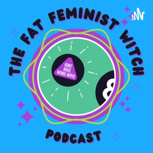 The Fat Feminist Witch by Paige The Fat Feminist Witch