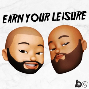 Earn Your Leisure by Earn Your Leisure