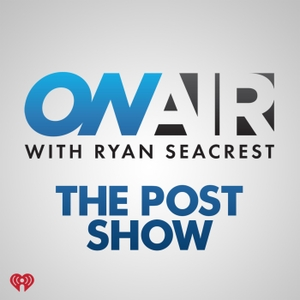On Air with Ryan Seacrest: The Post Show by OAWRS iHeartRadio