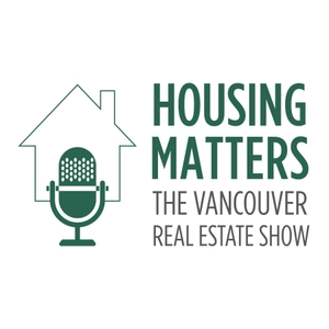 Housing Matters: The Vancouver Real Estate Show by Vancouver Sun