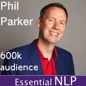 Essential NLP Podcast - Dr Phil Parker by Phil Parker