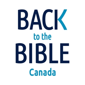 Back to the Bible Canada with Dr. John Neufeld by Back To The Bible Canada