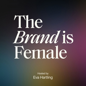 The Brand is Female by The Brand is Female