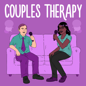 Couples Therapy by Naomi and Andy