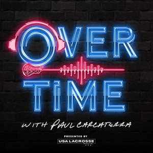 Overtime with Paul Carcaterra by US Lacrosse Magazine