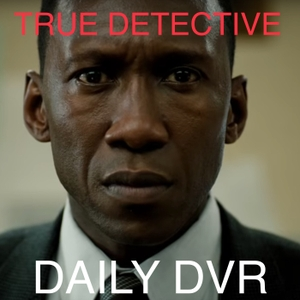 True Detective by DVR Podcast Network