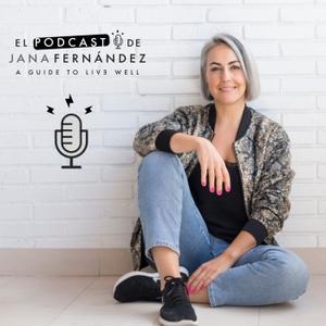 El Podcast de Jana Fernández by Jana Fernández