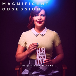 Magnificent Obsession with Alicia Malone by Magnificent Obsession with Alicia Malone