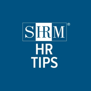 SHRM HR Tips by Society for Human Resource Management