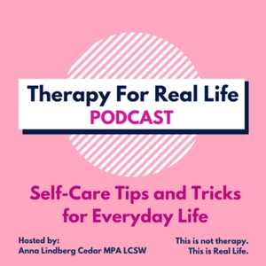 Therapy For Real Life Podcast by Therapy For Real Life Podcast
