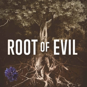 Root of Evil: The True Story of the Hodel Family and the Black Dahlia by TNT / Cadence13