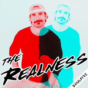 The Realness Podcast by Conner Moore   Soulfire Productions