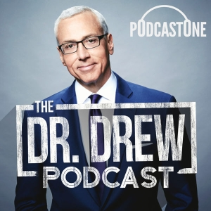 The Dr. Drew Podcast by PodcastOne / Carolla Digital