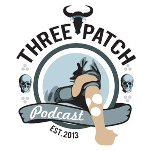 The Three Patch Podcast by The Three Patch Podcast