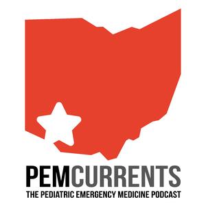 PEM Currents: The Pediatric Emergency Medicine Podcast by Brad Sobolewski