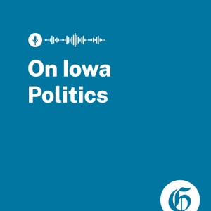 On Iowa Politics Podcast