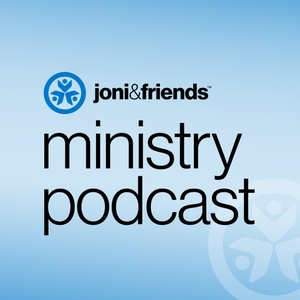 Joni and Friends Ministry Podcast by Joni and Friends