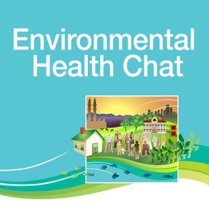 Environmental Health Chat by NIEHS Partnerships for Environmental Public Health