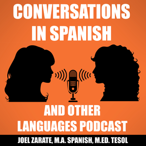 Conversations in Spanish & OLP: Learn Spanish by Joel E Zarate