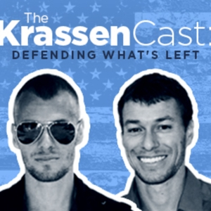 Krassencast: Defending What's Left by Ed & Brian Krassenstein