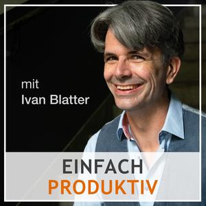 einfach produktiv by Ivan Blatter
