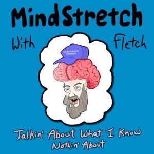 MindStretch with Fletch by MindStretch with Fletch