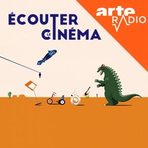 Ecouter le cinéma by ARTE Radio