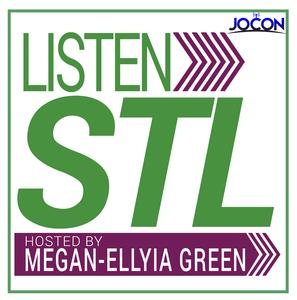 Listen STL by Megan-Ellyia Green / JOCON Media