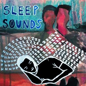 Sleep Sounds by Sleep Sounds