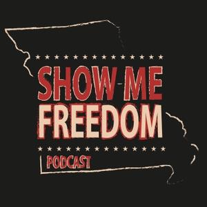Show-Me Freedom Podcast by Jeremy Cady