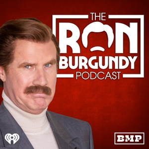 The Ron Burgundy Podcast by Big Money Players and iHeartRadio