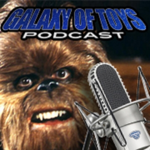 Galaxy Of Toys Podcast by Star Wars