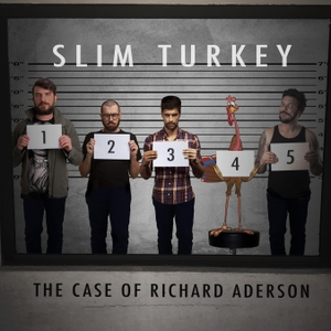 Slim Turkey: The Unsolved Homicide of Richard Aderson by Lee Purchase