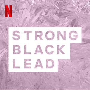 Strong Black Legends by Netflix