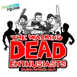 The Walking Dead Enthusiasts Podcast by FandomFound.com