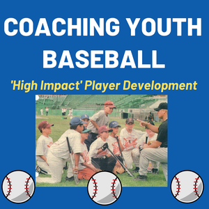 Coaching Youth Baseball by Dave Holt