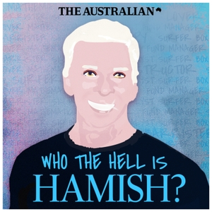 Who the Hell is Hamish? by The Australian