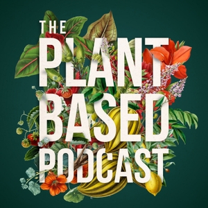 The Plant Based Podcast by Michael Perry & Ellen Mary