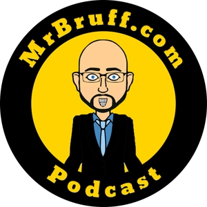 Mr Bruff Podcast by Mr Bruff