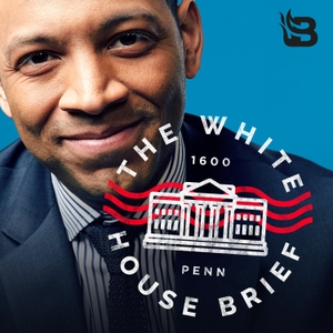 The White House Brief by Blaze Podcast Network