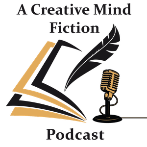 A Creative Mind Fiction Podcast, Short Stories & Flash Fiction Audio Books by Carrie Zylka by Carrie Zylka & Alice Nelson